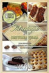 Introdução à Confeitaria Vegana: Edição Brasileira (Portuguese Edition) Kindle Edition