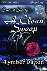 A Clean Sweep [Suncoast Society] (Siren Publishing Sensations) Kindle Edition
