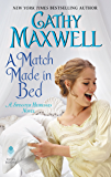 A Match Made in Bed: A Spinster Heiresses Novel (The Spinster Heiresses)