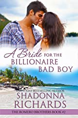 A Bride for the Billionaire Bad Boy (The Romero Brothers, Book 2) Kindle Edition