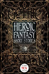 Heroic Fantasy Short Stories (Gothic Fantasy) Kindle Edition
