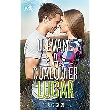 Llévame a cualquier lugar (Spanish Edition) Oct 29, 2014