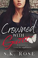 Crowned with Guilt (Remember the Reaper Book 1) Kindle Edition