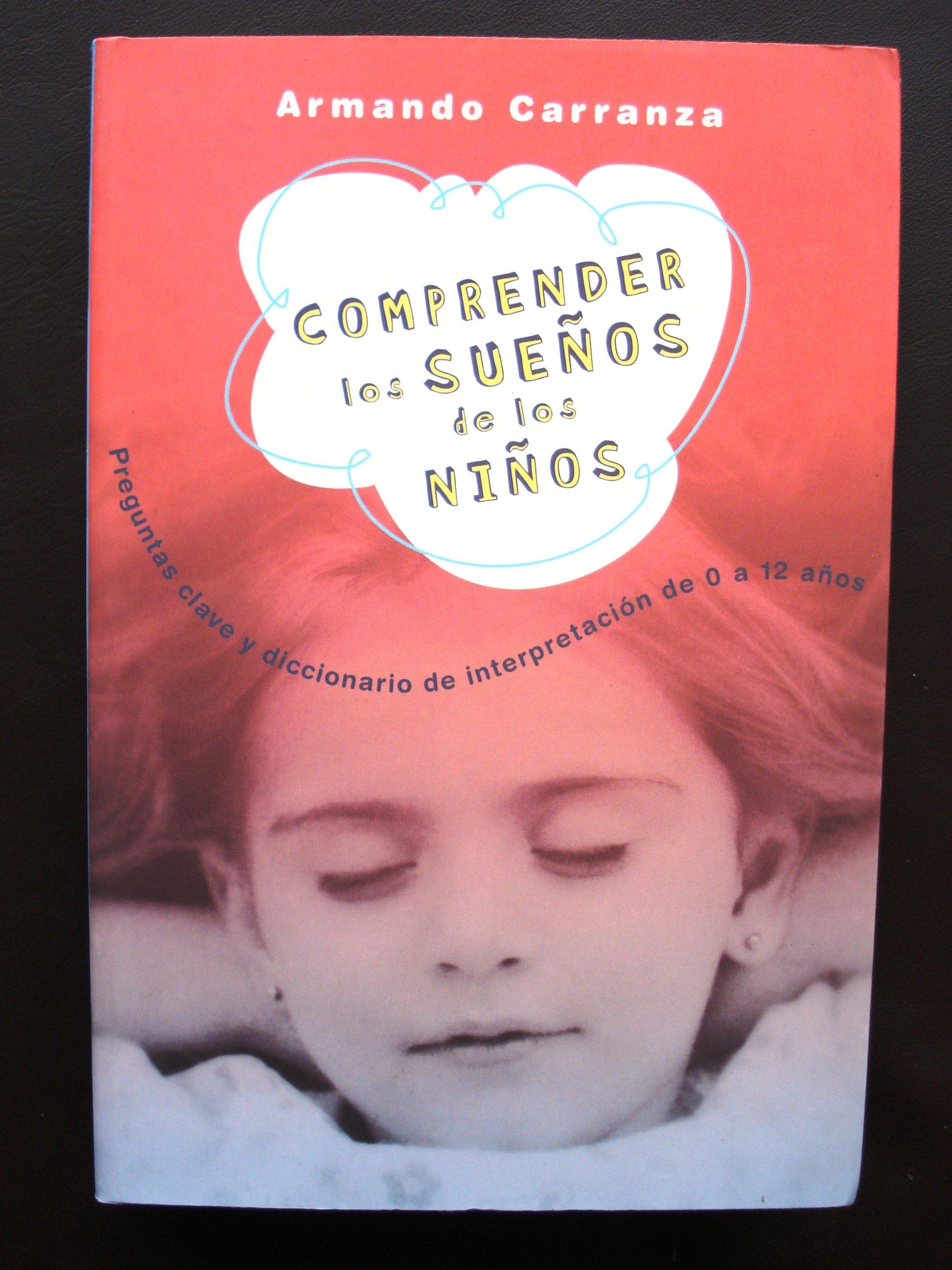 Comprender Los Suenos De Los Nios (Spanish Edition) (Spanish) Paperback – June 1, 2003