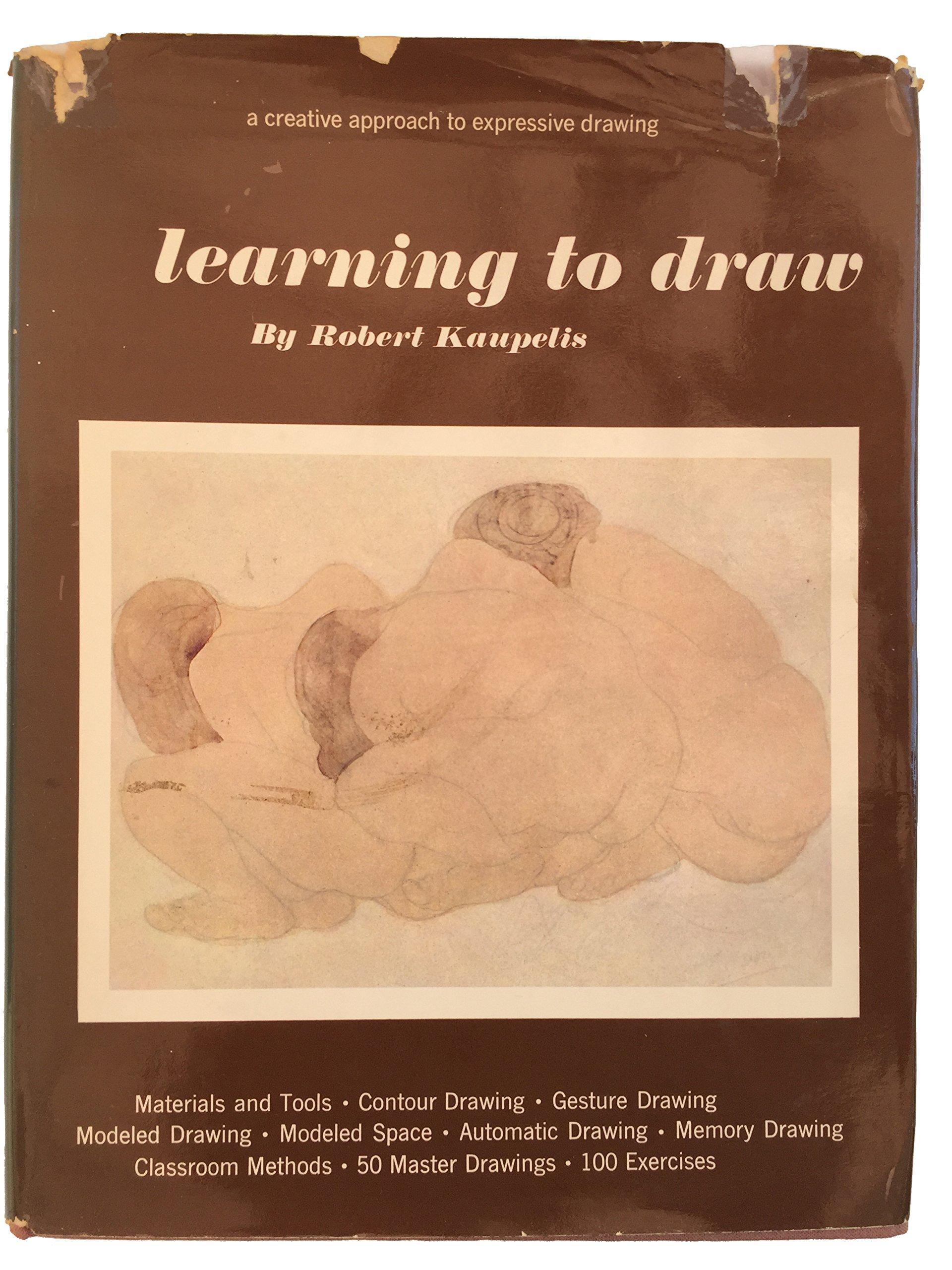 Learning To Draw Robert Kaupelis 9780823026753 Amazon Books
