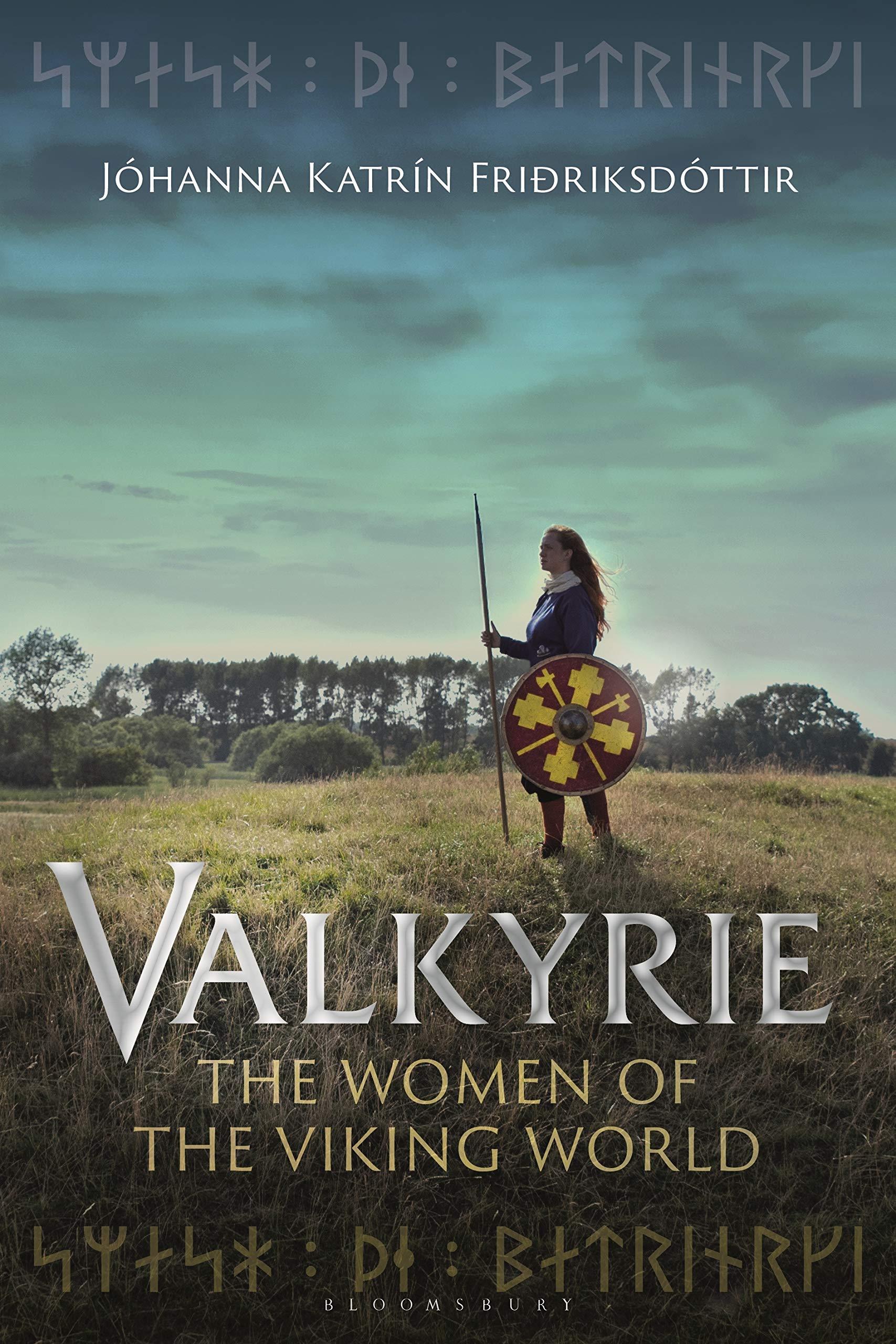 Valkyrie: The Women of the Viking World: Amazon.es: Fririksdttir, Jhanna Katrn: Libros en idiomas extranjeros