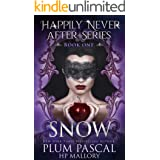 Snow: A Reverse Harem Fairytale Series (The Happily Never After Series Book 1)
