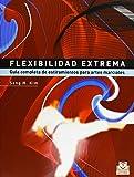Flexibilidad Extrema (Artes Marciales)