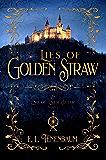 Lies of Golden Straw: A Rumplestilskin Retelling (End of Ever After Book 2)
