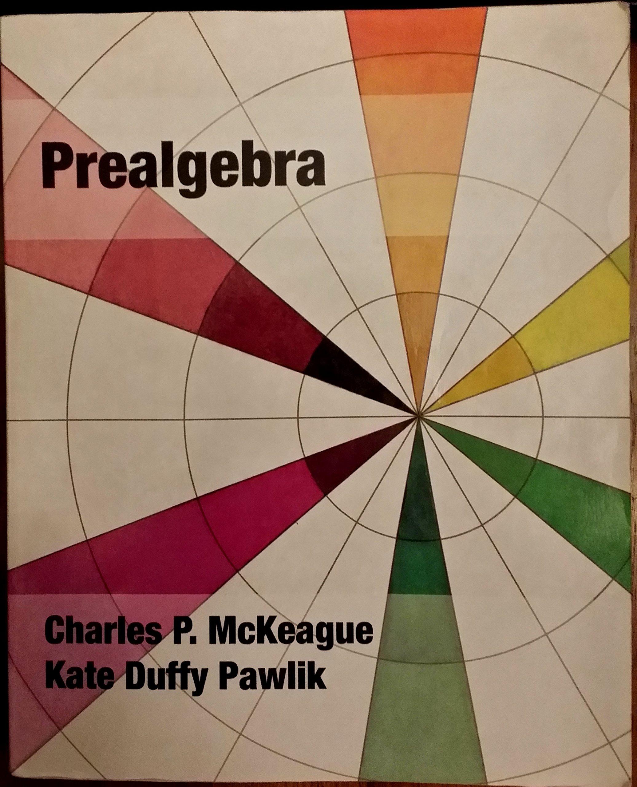 Prealgebra Charles McKeague Kate Pawlik