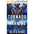 Tornado Warning (The Iron Tornadoes MC Book 8)