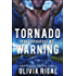 Tornado Warning (The Iron Tornadoes MC Book 7)