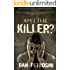 Am I the Killer? - A Luca Mystery - Book 1