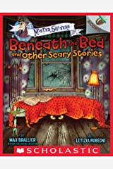 Beneath the Bed and Other Scary Stories: An Acorn Book (Mister Shivers) Kindle Edition