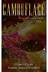 CAMOUFLAGE VOL. 2: BECAUSE I WEAR A SMILE Kindle Edition