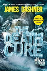 The Death Cure (Maze Runner, Book Three) Paperback