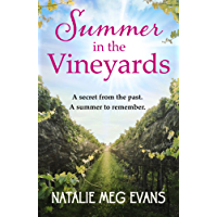Summer in the Vineyards: a delicious summer tale of hidden secrets and eternal love