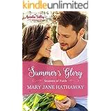 Summer's Glory: Inspirational Romance (Seasons of Faith Book 2)