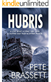 HUBRIS: A lost boat, a stray girl and a gutted salt faze Scottish police (Detective Inspector Munro murder mysteries Book 11)
