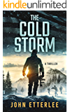 The Cold Storm: A gripping Special Ops action-thriller (O'Neil Series Book 1)