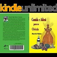 COMIDA E ADIMÚ PARA OS ORIXÁS (Portuguese Edition)