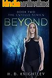 Beyond (The Estelle Series Book 2)