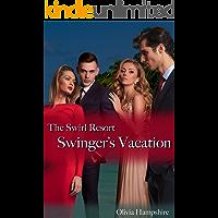 Swinger's Vacation, The Swirl Resort