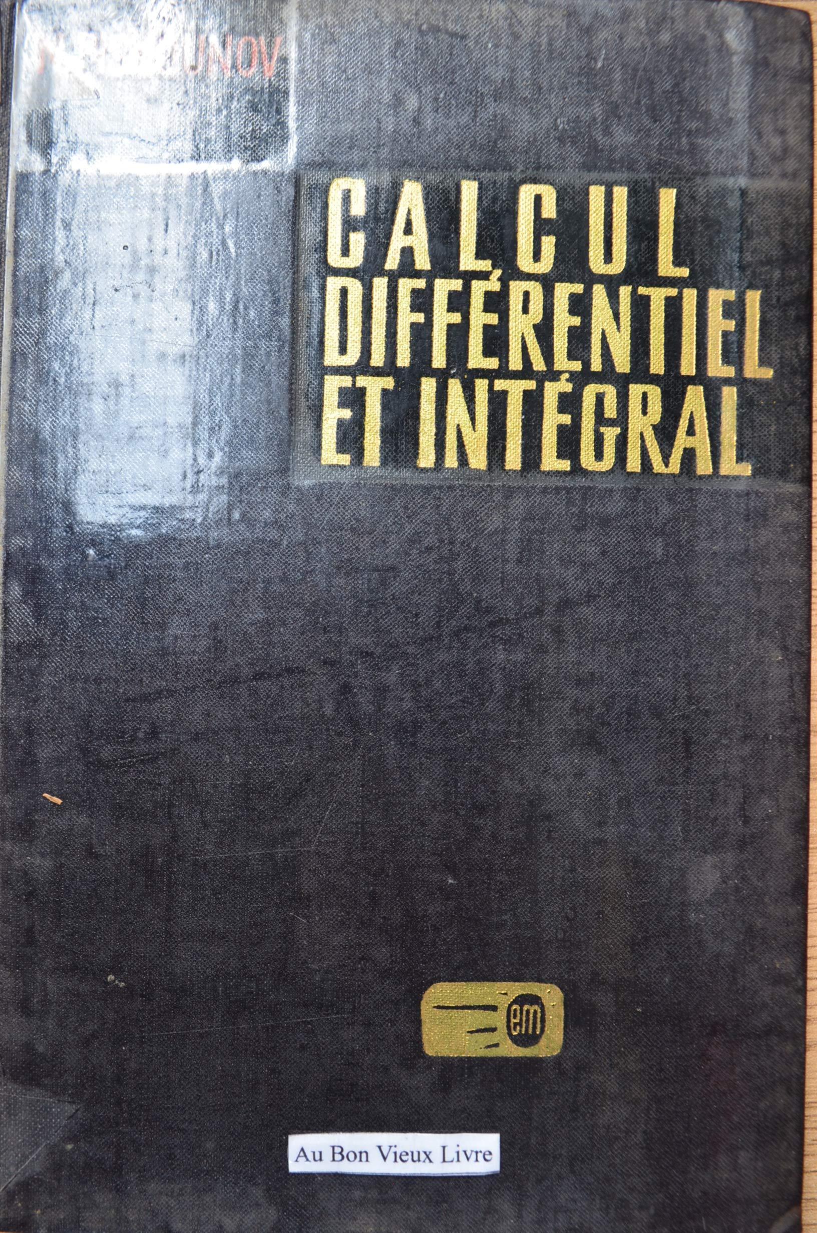 Amazon Fr Calcul Differentiel Et Integral Tome Ii 8e Edition Nikolai Piskounov Livres