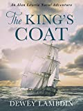 The King's Coat (Alan Lewrie Naval Adventures Book 1) (English Edition)