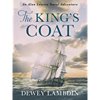 The King's Coat (Alan Lewrie Naval Adventures Book 1)
