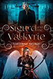 Sigurd and the Valkyrie: An Adult Fairytale Romance (Once Upon a Spell Book 8)