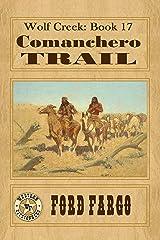 Wolf Creek: Comanchero Trail Kindle Edition