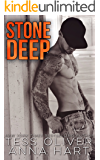 Stone Deep: An Alpha Bad Boy Romance (Stone Brothers Book 3)