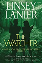 The Watcher (A Miranda and Parker Mystery Book 4) Kindle Edition