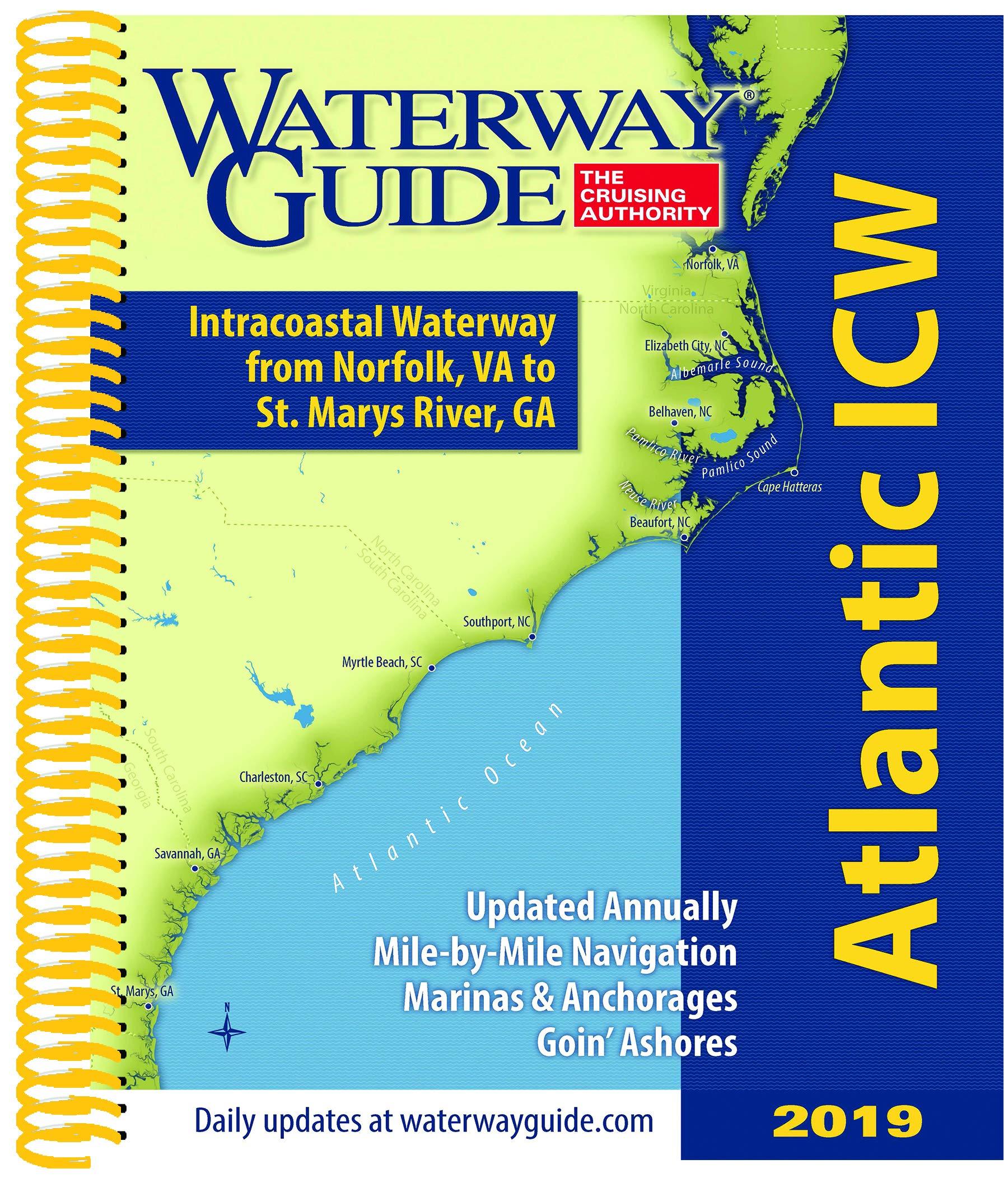 Waterway Guide Atlantic ICW 2019: Intracoastal Waterway: Norfolk, Va to St. Johns River, Fl by Waterway Guide