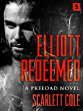 Elliott Redeemed (Preload)