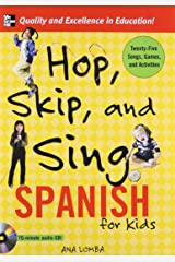 Hop, Skip, and Sing Spanish (Book + Audio CD): An Interactive Audio Program for Kids Audio CD