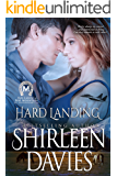 Hard Landing: Book Two in the MacLarens of Fire Mountain Contemporary Romance Series (MacLarens of Fire Mountain Contemporary series 2)