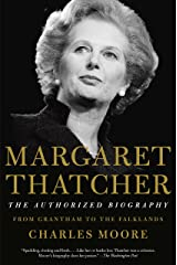 Margaret Thatcher: From Grantham to the Falklands (Authorized Biography of Margaret Thatcher) Kindle Edition