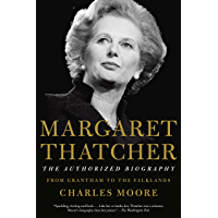 Margaret Thatcher: From Grantham to the Falklands (Authorized Biography of Margaret Thatcher)