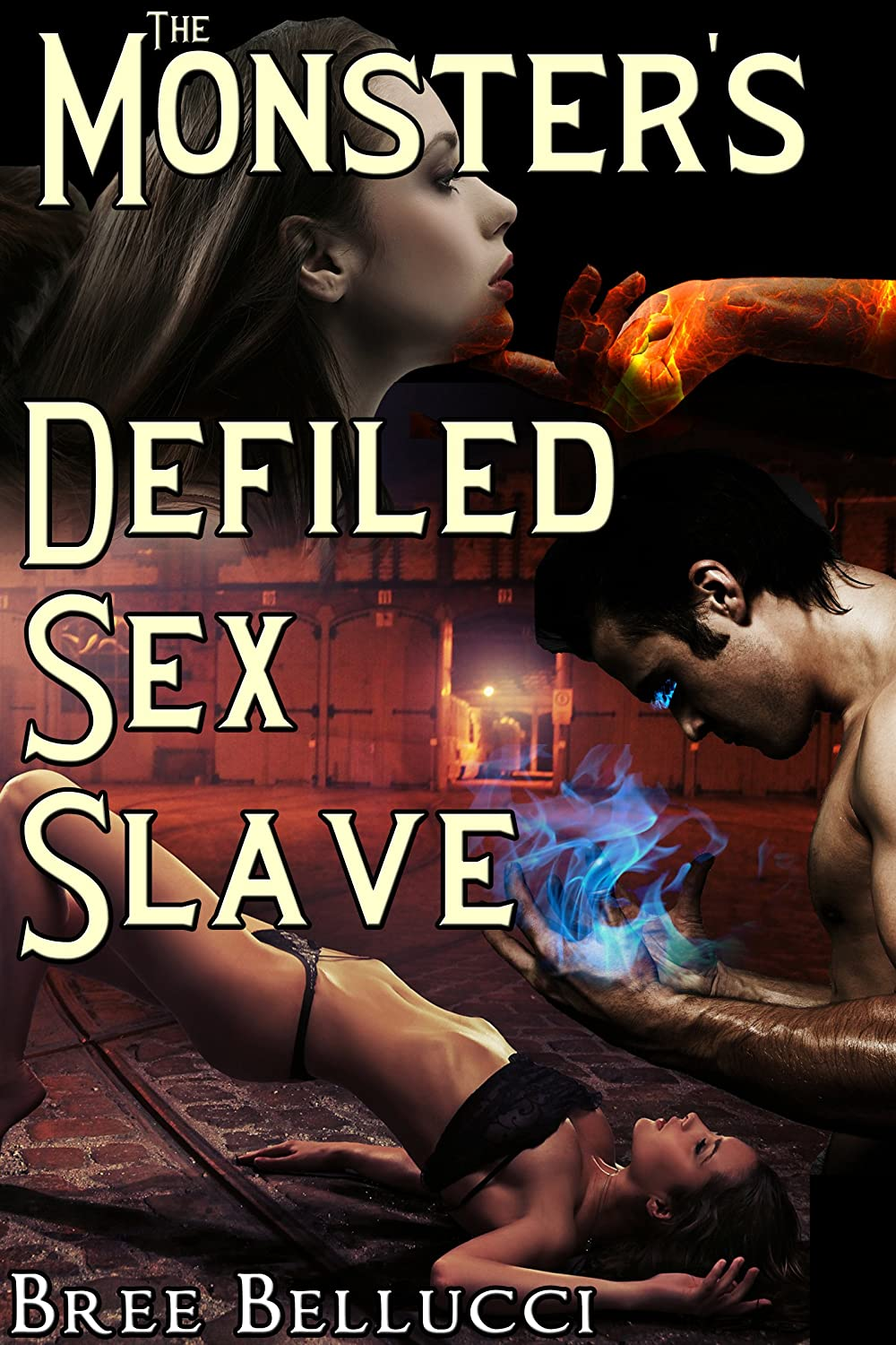 The Monsters Defiled Sex Slave (Contract of Eternal Submission Part 3)