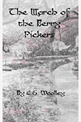 The March of the Berry Pickers: A Supernatural Victorian Cozy Mystery set in Cheshire, England (The Mysteries of Stickleback Hollow Book 8) Kindle Edition