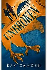 Unbroken (Unquiet Series Book 2) Kindle Edition