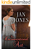 An Unconventional Act (Newmarket Regency Book 4)