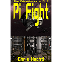 Pi Fight (The Adventures in Pi Book 2)