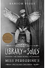Library of Souls: The Third Novel of Miss Peregrine's Peculiar Children Kindle Edition