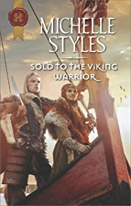 Sold to the Viking Warrior: A Passionate Viking Romance (Harlequin Historical)