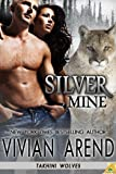 Silver Mine (Takhini Wolves, Book 2)