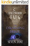 The Drowning Bride (Legends of Havenwood Falls Book 15)