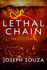 Lethal Chain: The Liger Series Kindle Edition